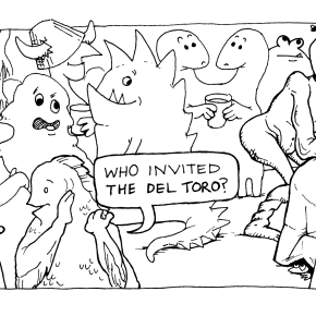 Volume 1, Issue 5: The DelToro